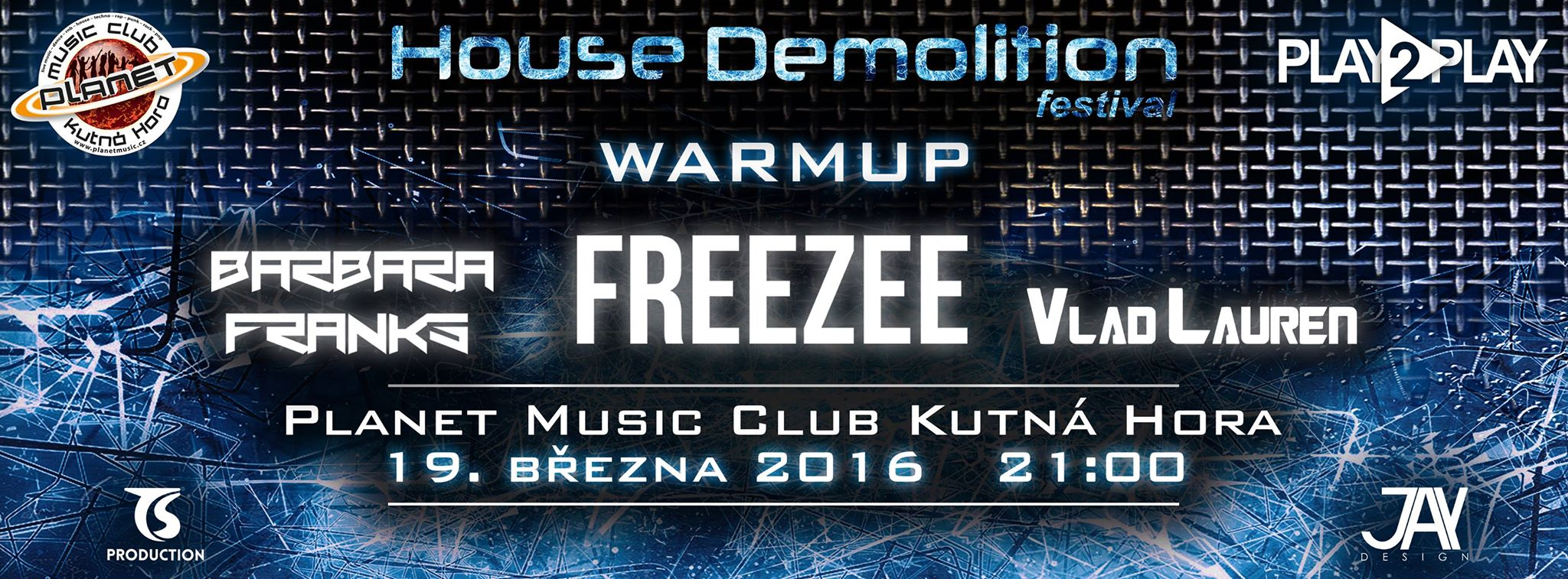 House Demolition Festival WarmUP - 19.3.2016 - Planet Music Kutná Hora