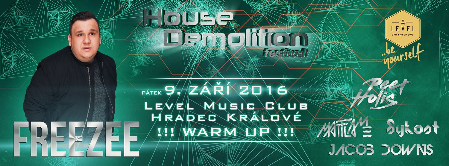 Warm Up House Demolition festival in the Level