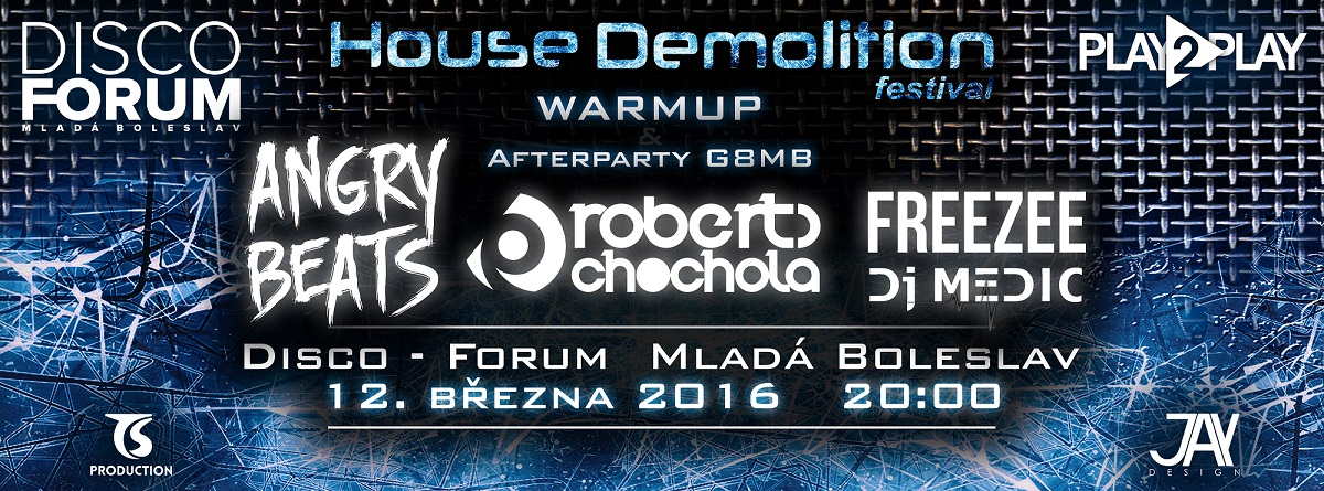 HOUSE DEMOLITION l AFTERPARTY G8 l DJs: ANGRY BEATS, ROBERTO CHOCHOLA, FREEZEE, MEDIC